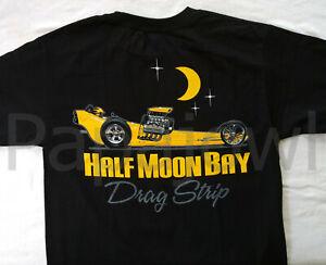 Half Moon Bay California Classic Coast Drag Strip Racing T Shirt