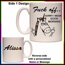 "Personalised ""F*ck Off, I mean Good Morning Mug - Unicorn - Gift Idea, With Name"
