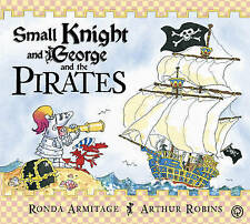 Small Knight and George and the Pirates, Armitage, Ronda , Acceptable   Fast Del