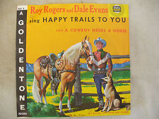 ROY ROGERS / DALE EVANS SING HAPPY TRAILS TO YOU goldentone / gala /  red vinyl