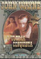 L'ULTIMA CONQUISTA. con John Wayne DVD Editoriale