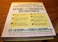 The People's Pharmacy Guide to Home and Herbal Remedies Joe Graedon