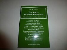 The Bible: An Islamic Perspective - The Old Testament (Vol. 1)PB 2005 New B271