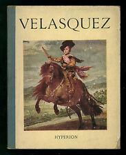 DUMONT HENRY VELASQUEZ HYPERION 1949 LES MINIATURES ARTE PITTURA