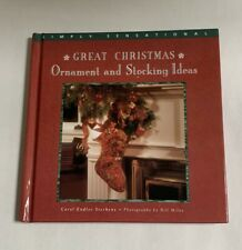 Great Christmas Ornament & Stocking Ideas - Carol Endler Sterbenz Holiday Crafts