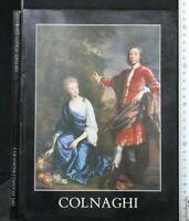COLNAGHI. ENGLISH ANCESTORS. 1650-1850. AA.VV. Autoeditato.