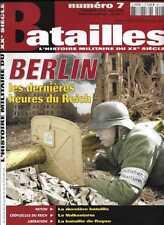 BATAILLES N° 7 / BERLIN LES DERNIERES HEURES DU REICH - LE VOLKSSTURM - ROYAN