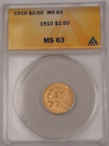 1910 US Indian Head Quarter Eagle $2.50 Gold Coin ANACS MS-63