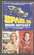 John Rankine Space: 1999. Moon Odyssey. With photos from Tv show.