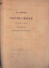 DELEPIERRE - VOISIN - LA CHASSE DE SAINTE URSULE D'APRES MEMLING-LIVRE ANCIEN