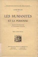 LOUIS MEYLAN - LES HUMANITES ET LA PERSONNE - DELACHAUX & NIESTLE 1939