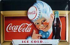 Coca Cola ice cold... Blechschild 20x30cm Reklame Bottle Werbeschild