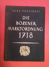 SIGNED book - Die Bozener Marktordnung Aus Dem Jahre 1718 (1957) Hans Krasensky