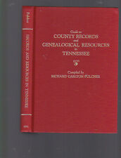 Guide to County Records and Genealogical Resources in Tennessee, Fulcher, 1987