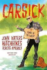 Carsick by John Waters (Hardback, 2014) Hitchhikers Across Amercica Hitchhiking