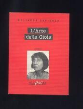 Goliarda Sapienza,L'Arte della Gioia,Millelirepiù Stampa Alternativa 1994 RARO R