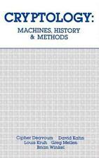 Artech House Cryptology Ser.: Cryptology : Machines, History and Methods...