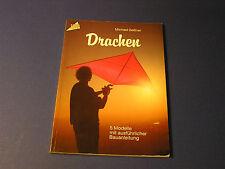 Drachen 5 modelle mit ausführlicher bauanleitung Dragon 5 models Kite Making