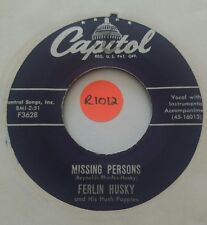 "45rpm 7"" vinyl, Ferlin Husky & His Hush Puppies, Gone/ Missing Persons, Capitol"