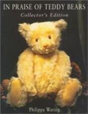 In Praise of Teddy Bears: Collector's Edition