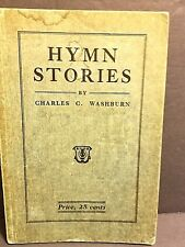 Vintage Book Hymn Stories Charles C Washburn author 1935 GC FS