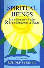 Spiritual Beings in the Heavenly Bodies and in the Kingdoms of Nature by Steine