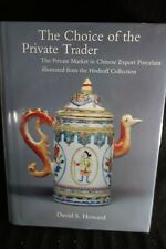 The Choice of the Private Trader-1994-Howard-Chinese Export Porclain-Signed-SALE