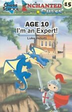 Enchanted Chess - Age 10 - I'm an Expert (Chess Book)