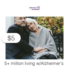 $5 Charitable Donation For: more than 5 million Americans living w/Alz