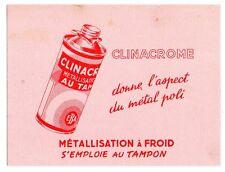 Buvard publicitaire Clinacrome métallisation à froid