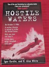 HOSTILE WATERS ~ Igor Kurdin, Peter Huchthausen,
