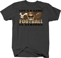 Life's a Game Football is Serious Helmet Ball Sports T shirt for men