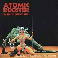 Atomic Rooster - The First 10 Explosive Years [CD]