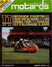 La Revue des MOTARDS  6 HONDA CB 500 Four ; AGOSTINI ; Tourist Trophy TT 1971