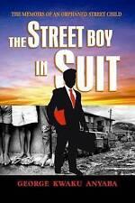 The Street Boy In Suit: The Street Boy In Suit (The Street Breakthrough Series)