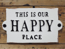 This is Our Happy Place Vintage Cast Iron Sign Plaque / Sign