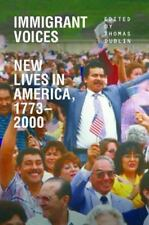 Immigrant Voices : New Lives in America, 1773-2000 (2014, Paperback)