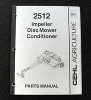 GEHL 2512 IMPELLER DISC MOWER CONDITIONER SERVICE PARTS MANUAL VERY GOOD SHAPE