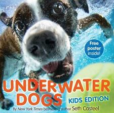 NEW - Underwater Dogs: Kids Edition by Casteel, Seth