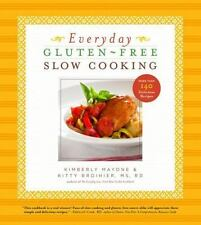 Everyday Gluten-Free Slow Cooking: More Than 140 Delicious Recipes