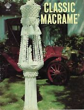 Macrame Fountain, Plant Hanger, & Lamp Patterns Classic Macrame Craft Book HH33