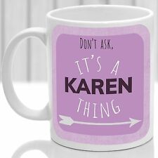 Karen's mug, Its a Karen thing (Pink)