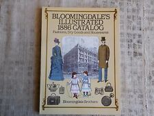 Bloomingdale's Illustrated 1886 Catalog - Fashions, Dey Goods and Housewares