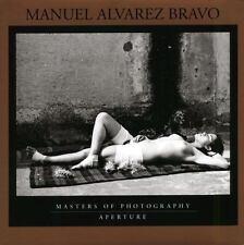 Manuel Alvarez Bravo (Aperture Masters of Photography), A, , Very Good, 2005-06-