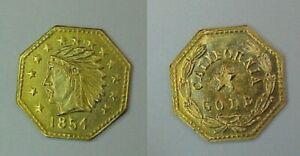 1854 Indian Head Octagon Cal California Gold Charm 25 Cent Size BU Brilliant Unc