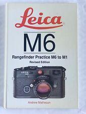 Leica M6, Rangefinder Practice M6 to M1,Hardback Book