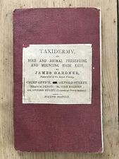 Taxidermy or Bird & Animal Preserving Mounting Made Easy 1870 James Gardner