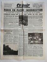 N1196 La Une Du Journal ce soir 24 août 1944 Paris en pleine insurrection