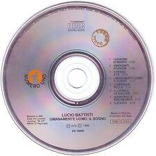 LUCIO BATTISTI Umanamente Uomo: Il Sogno (1972) CD ORIGINALE, only disc
