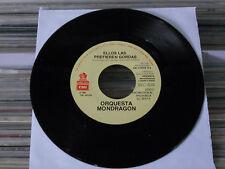 """ORQ. MONDRAGON ELLOS LAS PREFIEREN GORDAS MEXICAN 7"""" SINGLE ROCK EN ESPAÑOL"""
